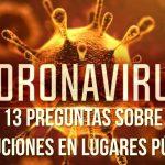13 Preguntas Sobre Precauciones en Lugares Públicos de Coronavirus o COVID-19