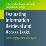 Evaluación de las tareas de acceso y recuperación de información – Tetsuya Sakai