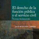 El derecho de la función pública y el servicio civil – Janeyri Boyer Carrera [PUCP]