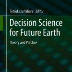 Ciencia de decisiones para la Tierra del futuro – Tetsukazu Yahara
