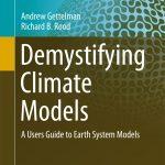 Desmitificando los modelos climáticos – Andrew Gettelman