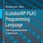 Lenguaje de programación XcalableMP PGAS – Mitsuhisa Sato
