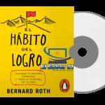 AudioLibro. El hábito del logro, Bernard Roth