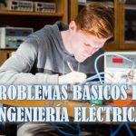 Problemas básicos de ingeniería eléctrica