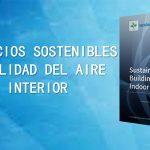 Edificios sostenibles y calidad del aire interior – MDPI
