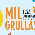 Mil grullas – Elsa Bornemann