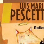 Rafles – Luis María Pescetti