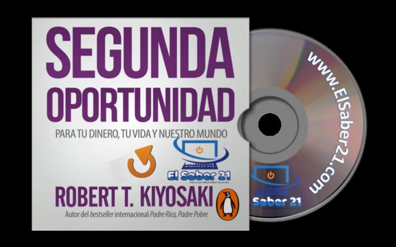 audiolibro-segunda-oportunidad-robert-t-kiyosaki