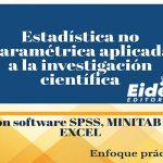 Estadística no paramétrica aplicada a la investigación científica – EIDEC