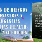 Gestión de riesgos de desastres y emergencias sanitarias (Health-EDRM), 2da Edición