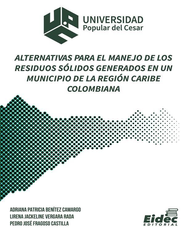 alternativas-para-el-manejo-de-los-residuos-solidos-generados-en-un-municipio-de-la-region-caribe-colombiana
