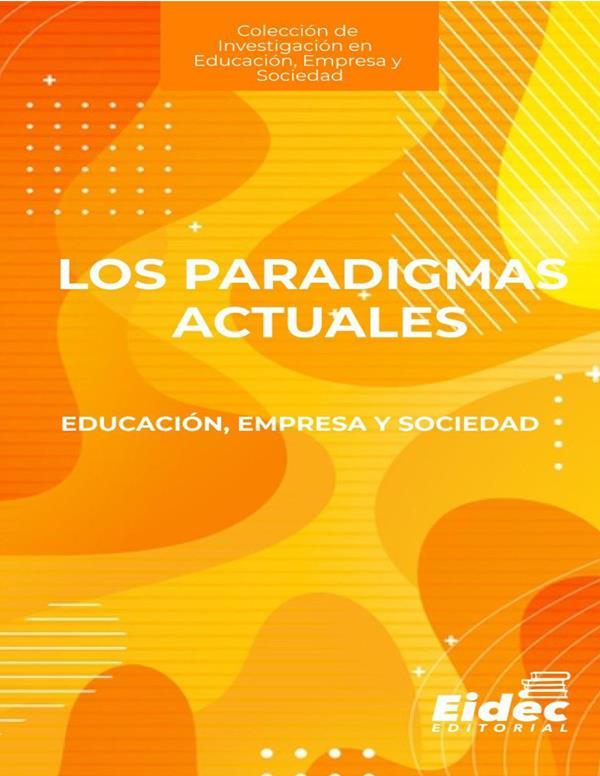 los-paradigmas-actuales-educacion-empresa-y-sociedad