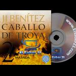 Caballo de Troya 2. Masada - J. J. Benítez - AudioLibro