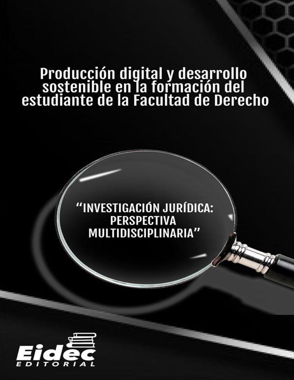 produccion-digital-y-desarrollo-sostenible-en-la-formacion-del-estudiante-de-la-facultad-de-derecho